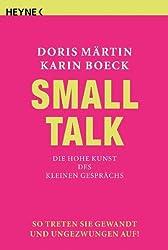 Small Talk - Die hohe Kunst des kleinen Gesprächs
