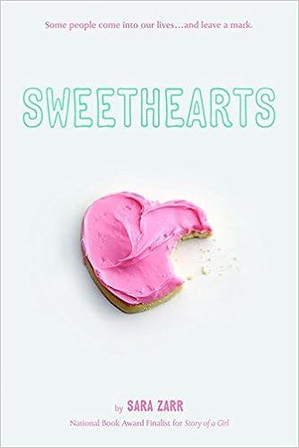 Amazon.com: Sweethearts (9780316014564): Sara Zarr: Books