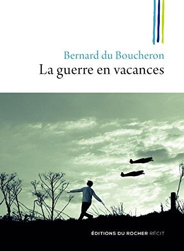 la-guerre-en-vacances-french-edition
