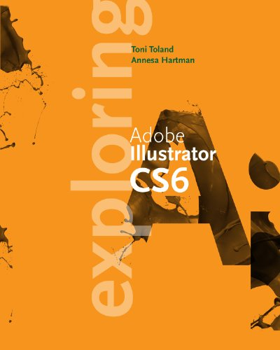 Download Exploring Adobe Illustrator CS6 (Adobe CS6) Pdf