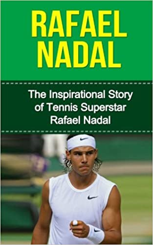 Rafael Nadal: The Inspirational Story of Tennis Superstar Rafael Nadal Rafael Nadal Unauthorized Biography, Spain, Tennis Books: Amazon.es: Redban, Bill: Libros en idiomas extranjeros