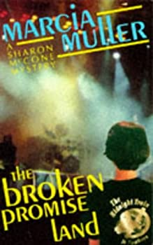 The Broken Promise Land 0446604100 Book Cover