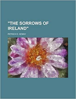 'The Sorrows of Ireland'