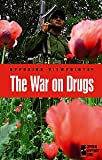 The War on Drugs, Roleff, Tamara L., 0737722851