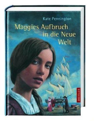 Maggies Aufbruch in die Neue Welt