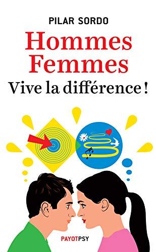 Hommes, femmes : vive la différence ! by Pilar Sordo