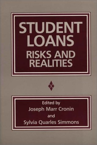 Student Loans: Risks and Realities