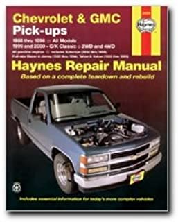 chevrolet and gmc pick ups 1988 98 c k classic 1999 2000 haynes rh amazon com haynes repair manual 2001 chevy silverado Auto Repair Manuals PDF