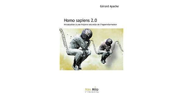 Homo sapiens 2.0: Introduction à une histoire naturelle de l ...