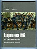 American Civil War : Hampton Roads 1862 Clash of the Ironclads, Konstam, Angus, 0275984486