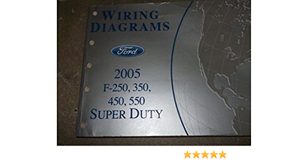 2005 Ford TRUCK F-250 F350 F250 450 550 Wiring Electrical DIAGRAMS Manual  OEM: Ford: Amazon.com: BooksAmazon.com