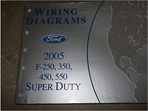 2005 ford truck f-250 f350 f250 450 550 wiring electrical diagrams manual  oem: ford: amazon com: books