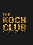 The Koch Club