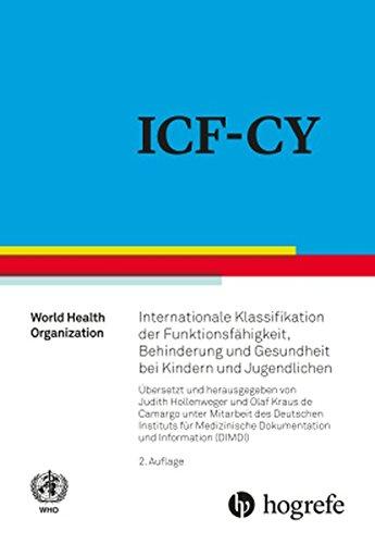 ICF–CY: Internationale Klassifikation der Funktionsfähigkeit, Behinderung und Gesundheit bei Kindern und Jugendlichen Gebundenes Buch – 18. September 2017 Judith Hollenweger Olaf Kraus de Camargo Hogrefe AG 3456858124
