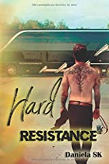 Hard: Resistance (Spanish Edition) Paperback