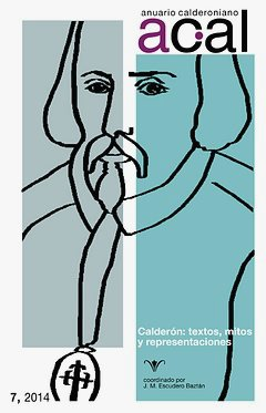 Anuario calderoniano 7 (2014). (Spanish Edition) PDF
