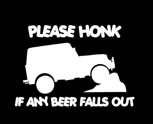 Please Honk If Beer Falls Funny Jeep Truck Beer Vinyl Decal Sticker|WHITE|Cars Trucks SUV|5.5