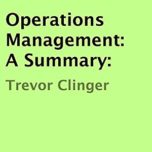 Operations Management: A Summary Audiobook