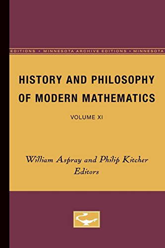 Books : History and Philosophy of Modern Mathematics: Volume XI (Minnesota Studies in the Philosophy of Science)
