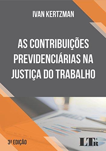 As Contribuições Previdenciárias na Justiça do Trabalho