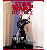 (Star Wars Cookbook II: Darth Malt and More Galactic Recipes) By Frank Frankeny (Author) Hardcover on (Aug , 2000)