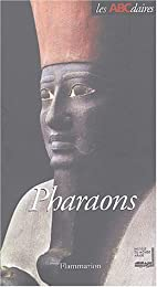 L' ABCdaire des pharaons