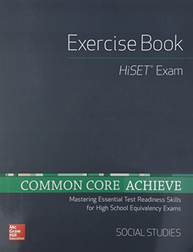 Common Core Achieve, HiSET Exercise Book Social Studies (BASICS & ACHIEVE)