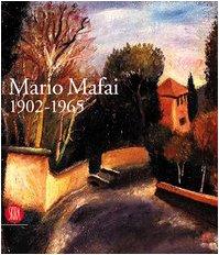 Read Online Mario Mafai 1902-1965. Una calma febbre di colori PDF