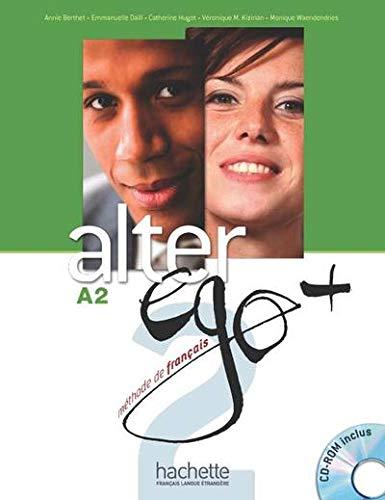 Alter EGO Plus: Livre de l'eleve + CD-Rom A2 (French Edition) (Francais Langue Etrangere)
