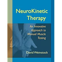 NeuroKinetic Therapy: An Innovative Approach to Manual Muscle Testing
