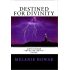 Destined for Divinity (ALMOST HUMAN ~ The Second Trilogy (Volume 3))