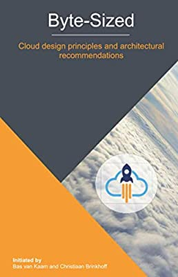 Byte-Sized Cloud design principles and architectural recommendations: for the community, by the community