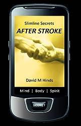 Slimline Secrets: After Stroke (Slimline Secrets Series)