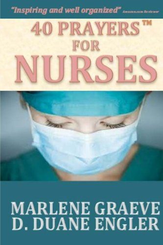 40 Prayers for Nurses (40 Prayers Series)