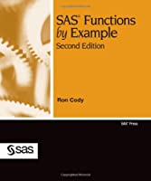 SAS Functions by Example, 2nd Edition Front Cover