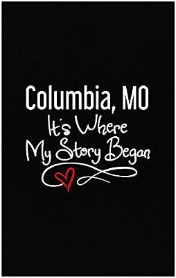 Amazon com: Columbia Mo Where My Story Began Hometown Home