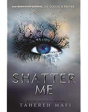 Shatter Me: Tahere Mafi: 01