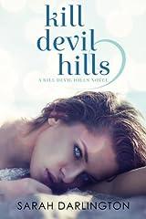 Kill Devil Hills (Volume 1) Paperback