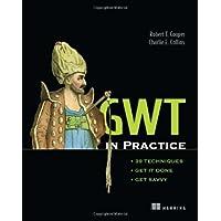 GWT in Practice