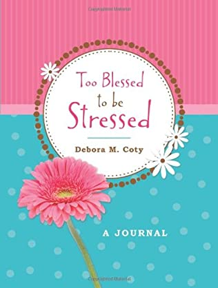 book cover of Too Blessed to Be Stressed