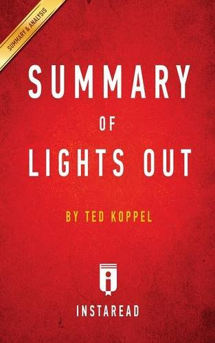 Summary of Lights Out: by Ted Koppel | Includes Analysis