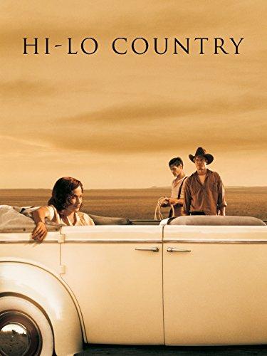 Hi-Lo Country - Im Land der letzten Cowboys Film