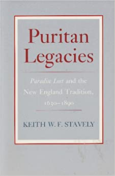 Puritan Legacies: Paradise Lost and the New England Tradition, 1630-1890