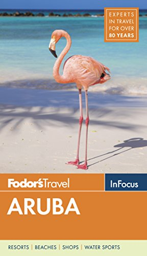Fodor's In Focus Aruba (Full-color Travel Guide)