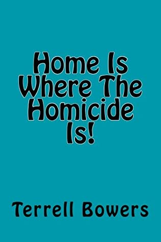 book cover of Home Is Where The Homicide Is!