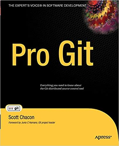Pro Git: Scott Chacon: 9781430218333: Amazon com: Books