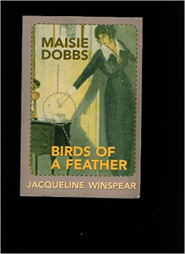 Maisie Dobbs & Birds of a Feather (2 in 1)