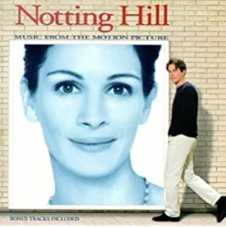 Notting Hill Music From The Motion Picture