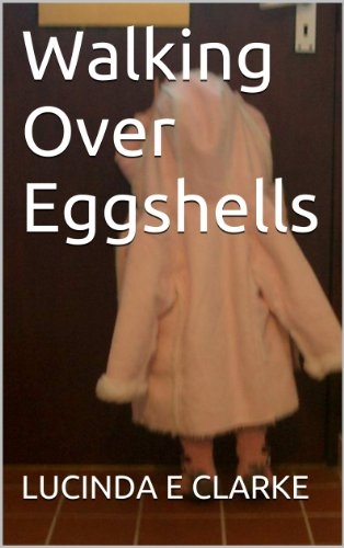 Book cover image for Walking Over Eggshells