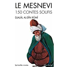Le Mesnevi : 150 contes soufis (Collections Spiritualites t. 6018) (French Edition)